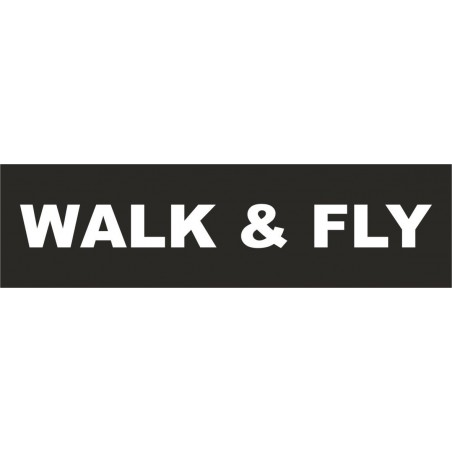 WALK AND FLY